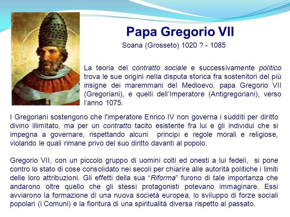 Papa Gregorio VII Soana (Grosseto) 1020 - 1085