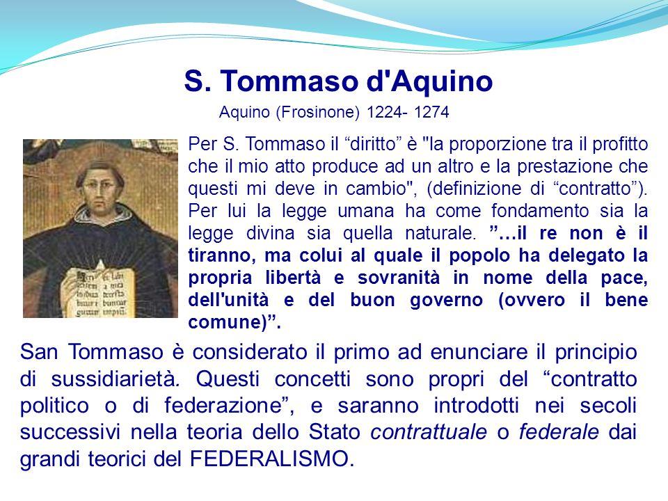 S. Tommaso d Aquino Aquino (Frosinone) 1224- 1274.
