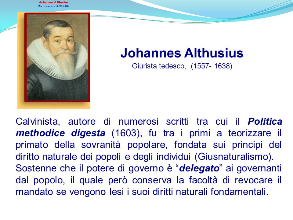 Johannes Althusius Giurista tedesco, (1557- 1638)‏