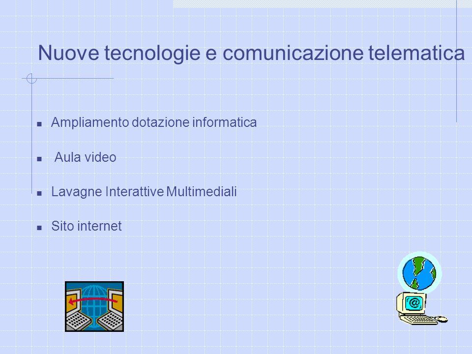 Nuove tecnologie e comunicazione telematica