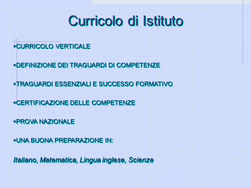 Curricolo di Istituto Italiano, Matematica, Lingua inglese, Scienze