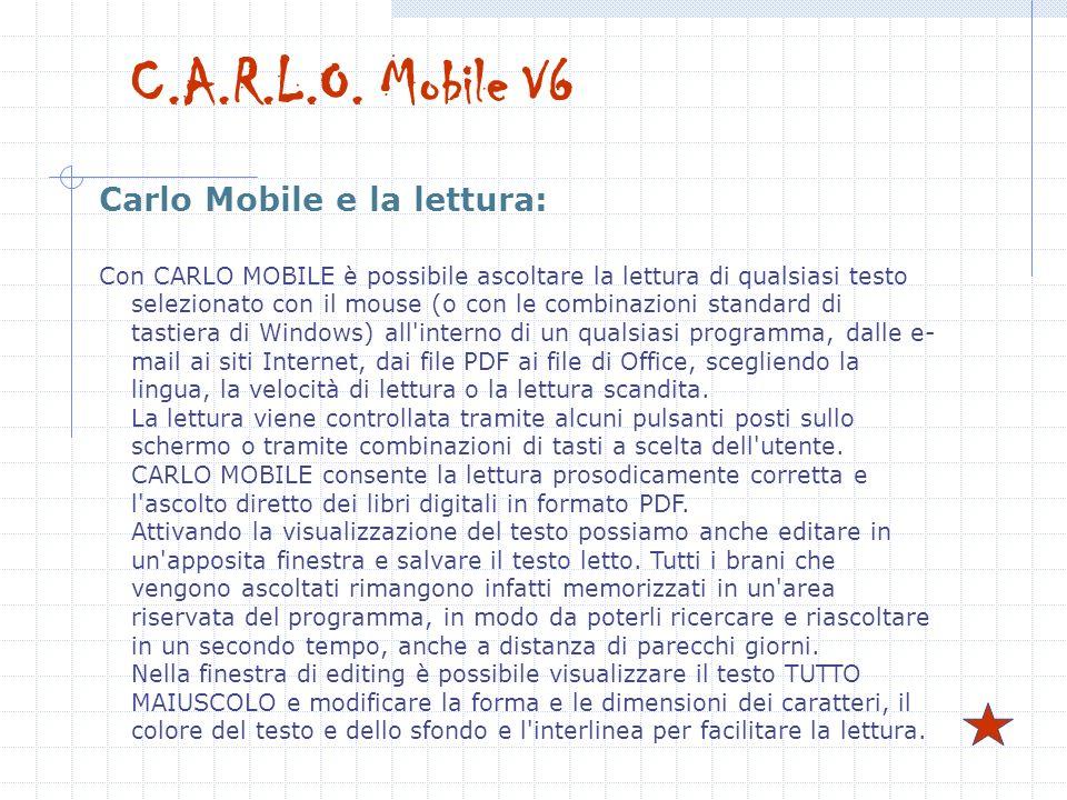 C.A.R.L.O. Mobile V6 Carlo Mobile e la lettura: