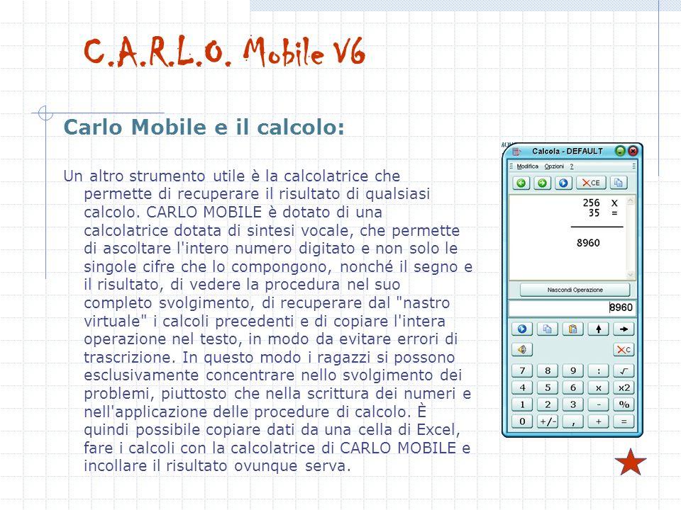 C.A.R.L.O. Mobile V6 Carlo Mobile e il calcolo: