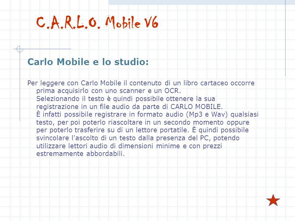 C.A.R.L.O. Mobile V6 Carlo Mobile e lo studio: