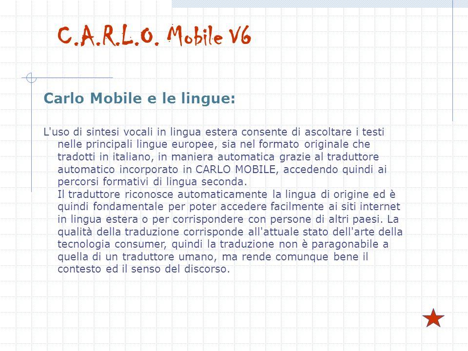 C.A.R.L.O. Mobile V6 Carlo Mobile e le lingue: