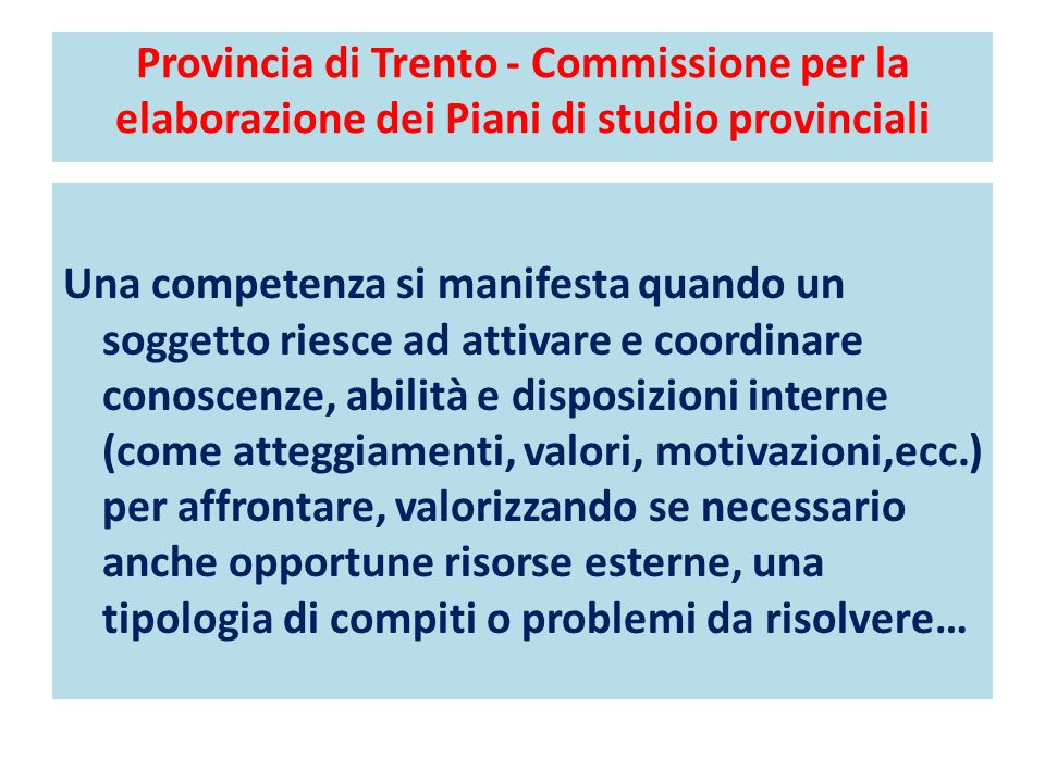 Provincia di Trento - Commissione per la elaborazione dei Piani di studio provinciali