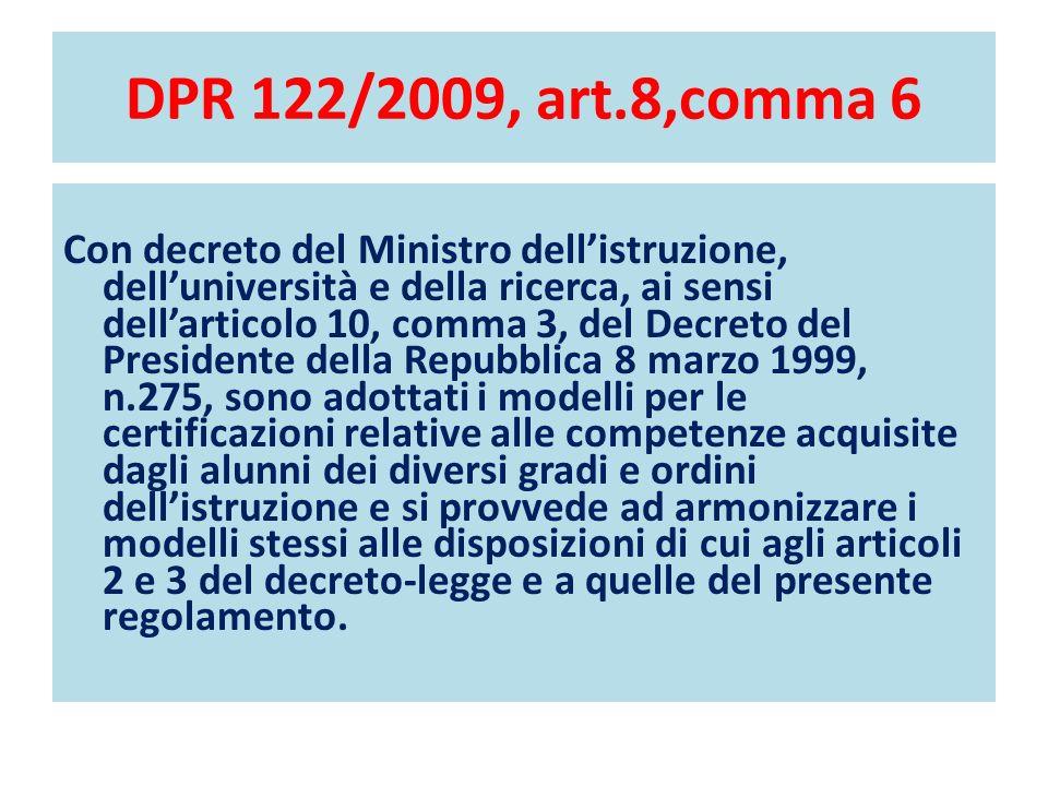 DPR 122/2009, art.8,comma 6