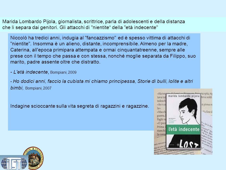 - L età indecente, Bompiani, 2009