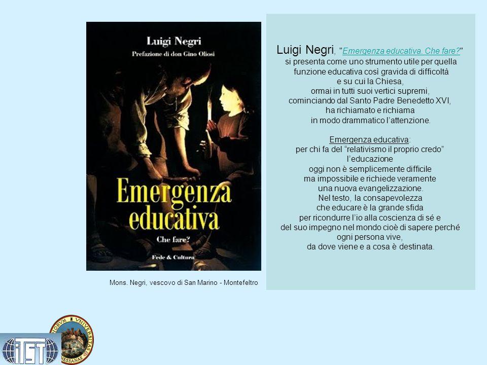 Luigi Negri, Emergenza educativa. Che fare