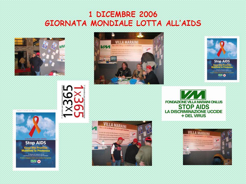 1 DICEMBRE 2006 GIORNATA MONDIALE LOTTA ALL'AIDS