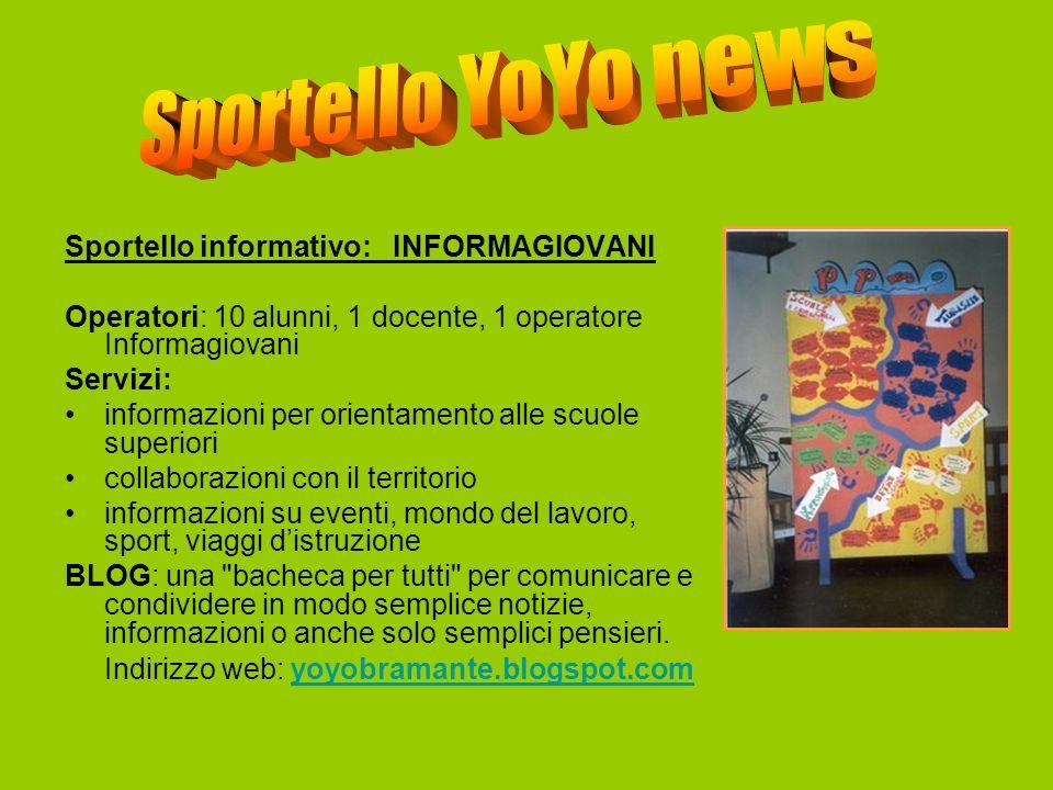 Sportello YoYo news Sportello informativo: INFORMAGIOVANI