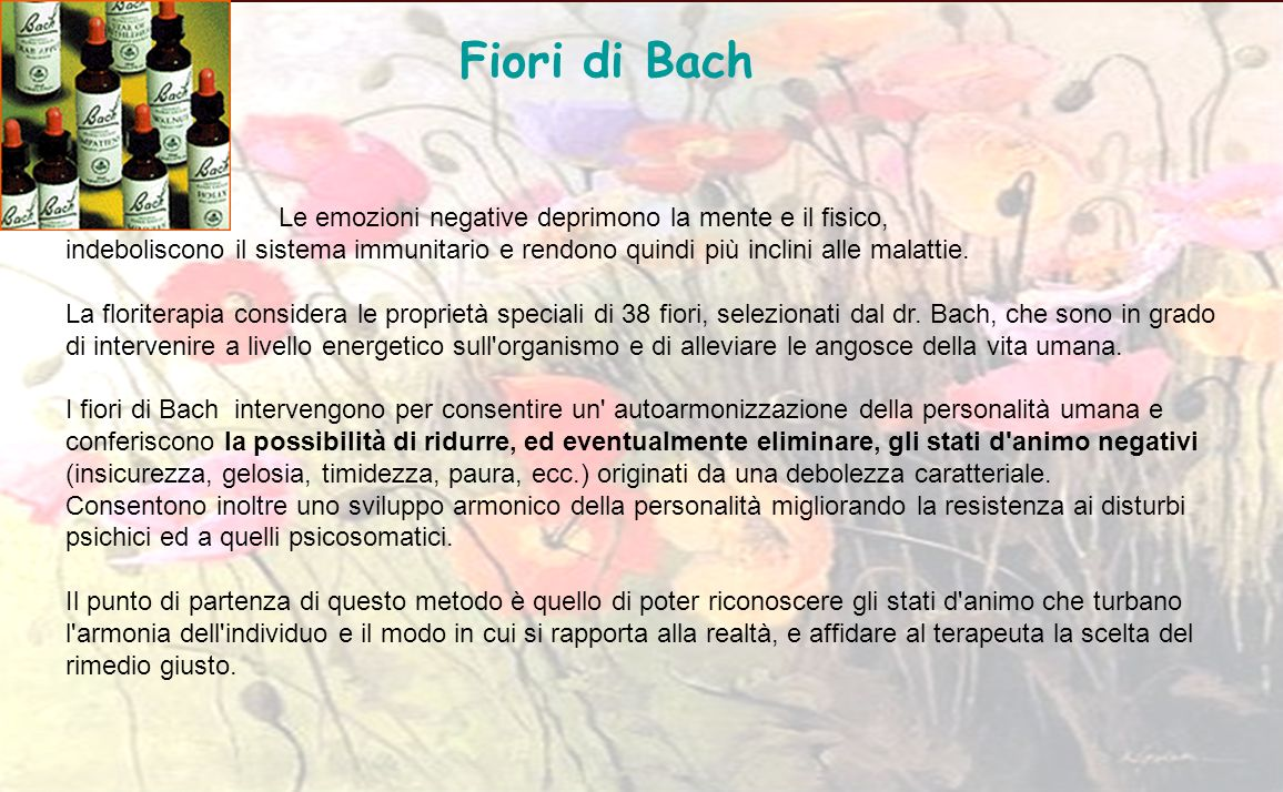 Fiori di Bach Le emozioni negative deprimono la mente e il fisico,