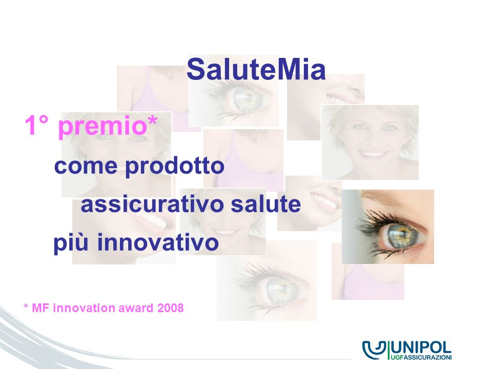 SaluteMia 1° premio* assicurativo salute più innovativo come prodotto