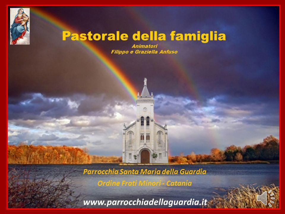 Pastorale della famiglia Animatori Filippo e Graziella Anfuso