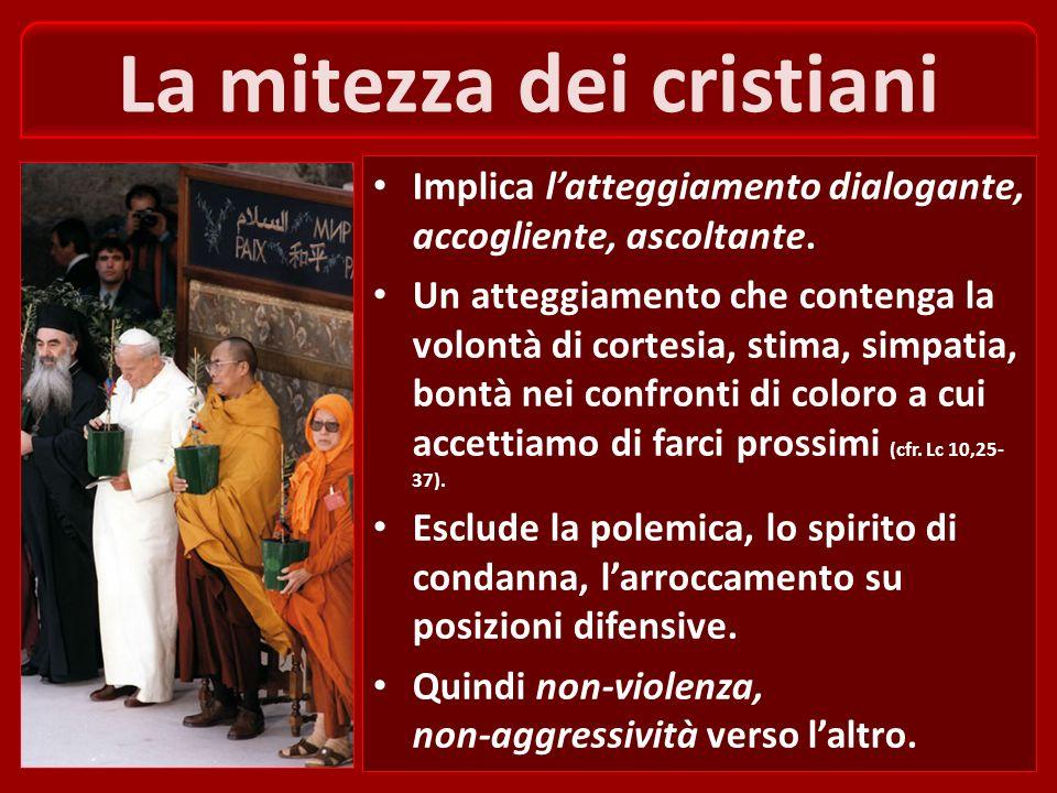 La mitezza dei cristiani