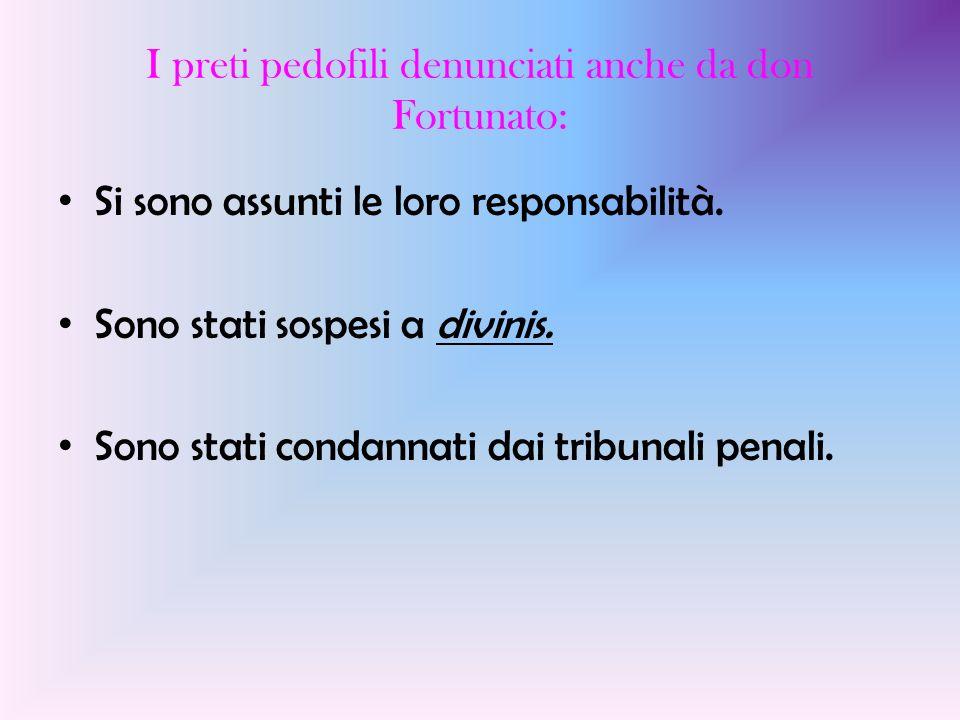 I preti pedofili denunciati anche da don Fortunato: