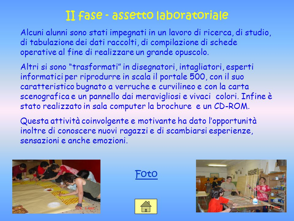 II fase - assetto laboratoriale