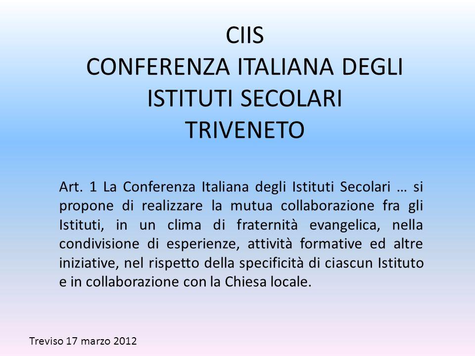CIIS CONFERENZA ITALIANA DEGLI ISTITUTI SECOLARI TRIVENETO