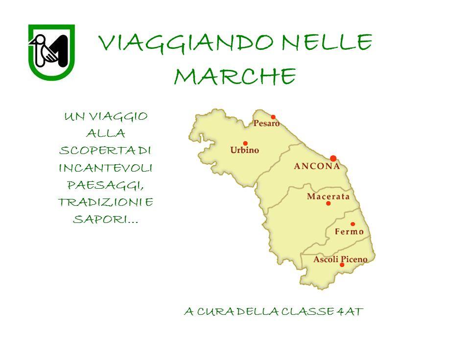VIAGGIANDO NELLE MARCHE