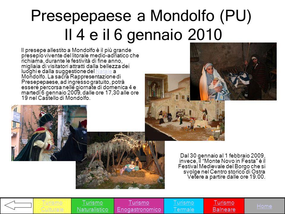 Presepepaese a Mondolfo (PU) Il 4 e il 6 gennaio 2010