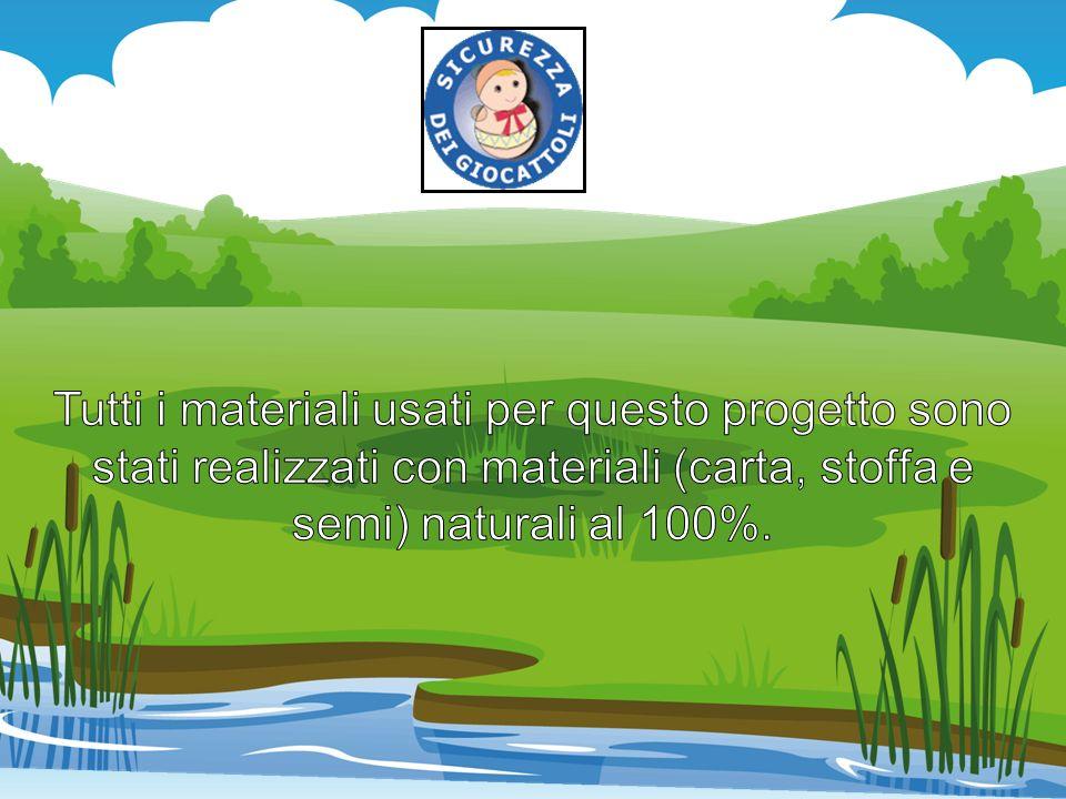 Tutti i materiali usati per questo progetto sono stati realizzati con materiali (carta, stoffa e semi) naturali al 100%.