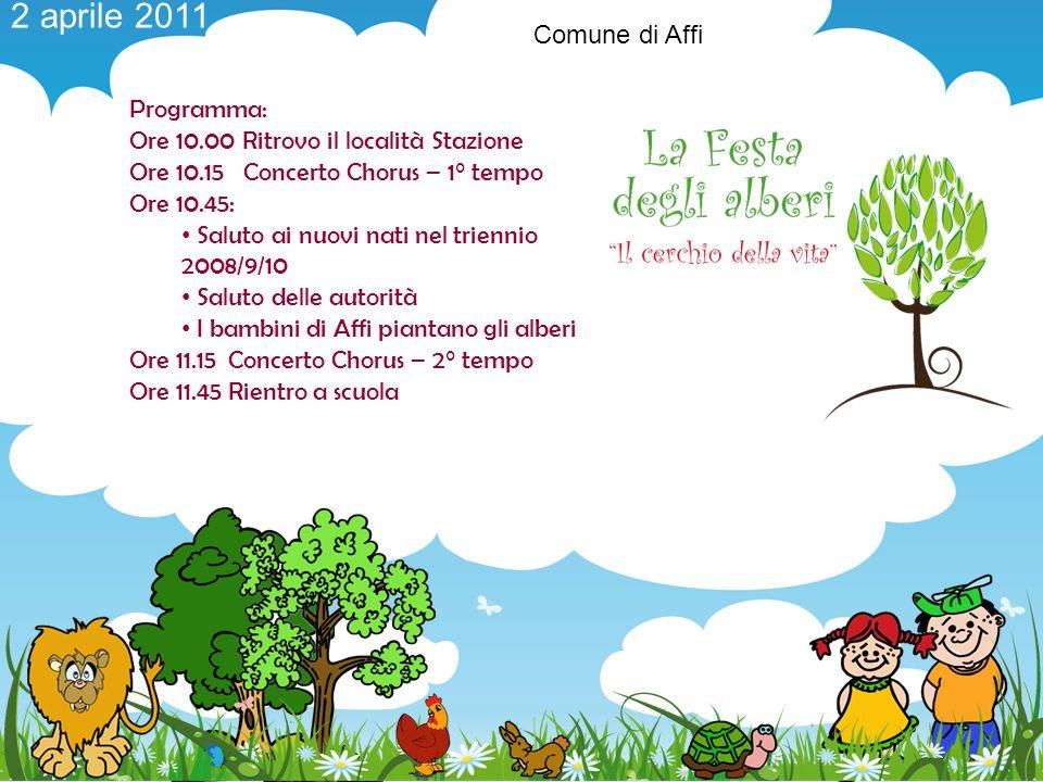 2 aprile 2011 Comune di Affi Programma: