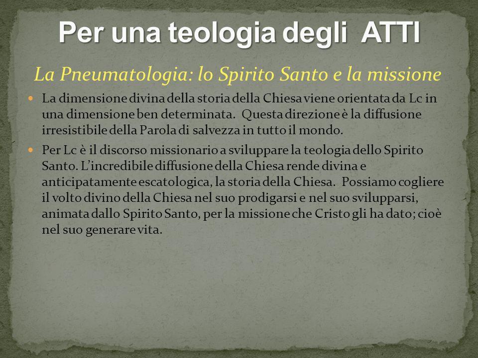 Per una teologia degli ATTI