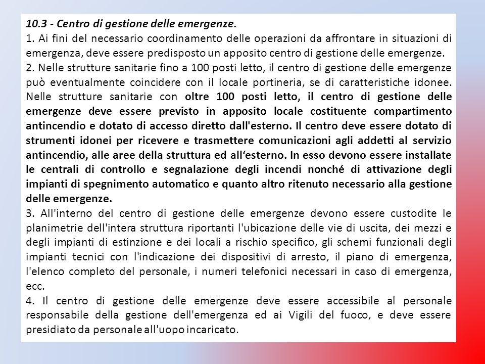 10.3 - Centro di gestione delle emergenze.