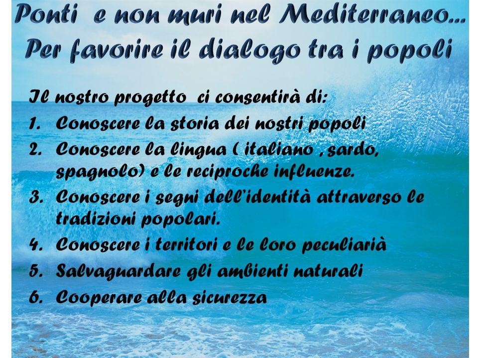 Ponti e non muri nel Mediterraneo... Per favorire il dialogo tra i popoli