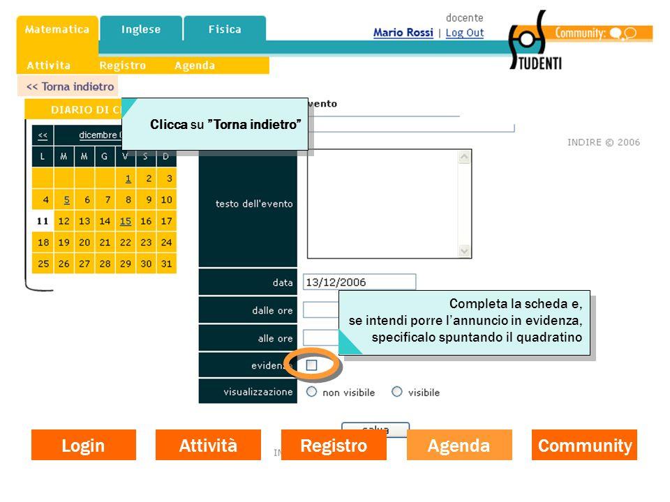 Login Attività Registro Agenda Community Clicca su Torna indietro