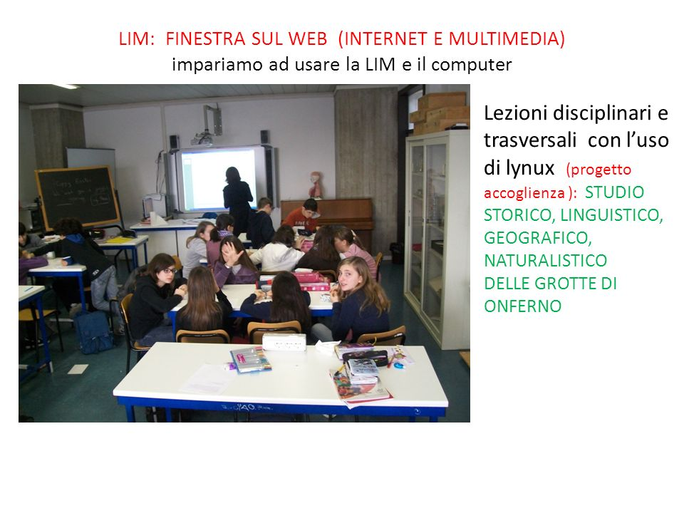 LIM: FINESTRA SUL WEB (INTERNET E MULTIMEDIA) impariamo ad usare la LIM e il computer