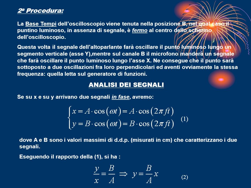 2a Procedura: ANALISI DEI SEGNALI (1)