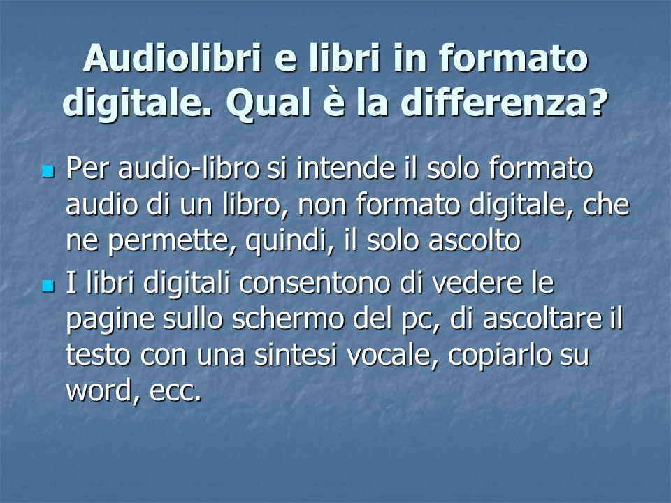 Audiolibri e libri in formato digitale. Qual è la differenza