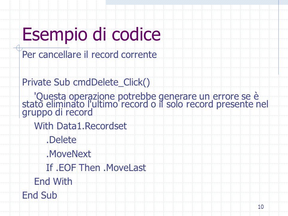 Esempio di codice Per cancellare il record corrente
