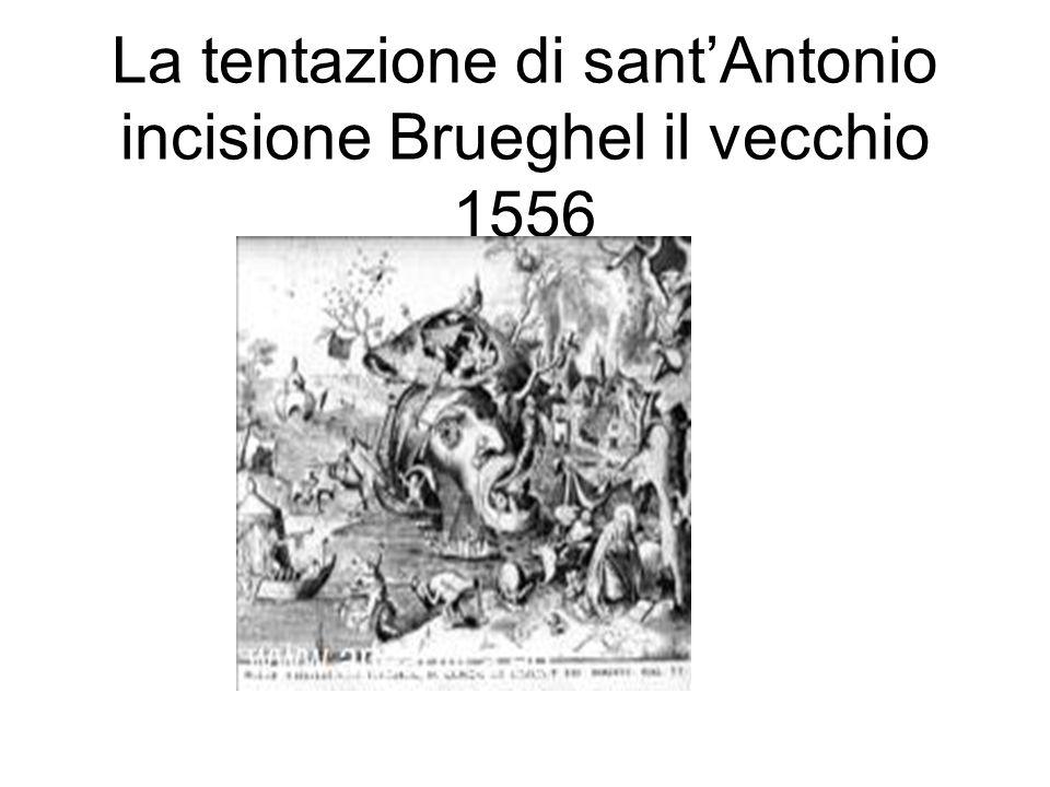 La tentazione di sant'Antonio incisione Brueghel il vecchio 1556