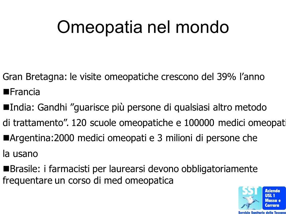 Omeopatia nel mondo Gran Bretagna: le visite omeopatiche crescono del 39% l'anno. Francia.