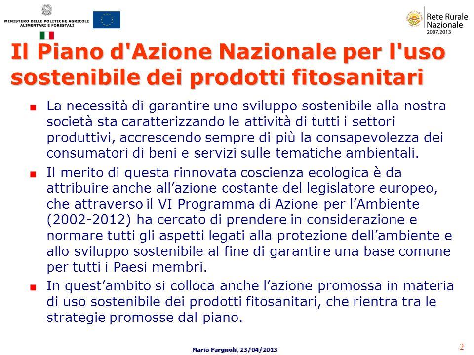Il Piano d Azione Nazionale per l uso sostenibile dei prodotti fitosanitari