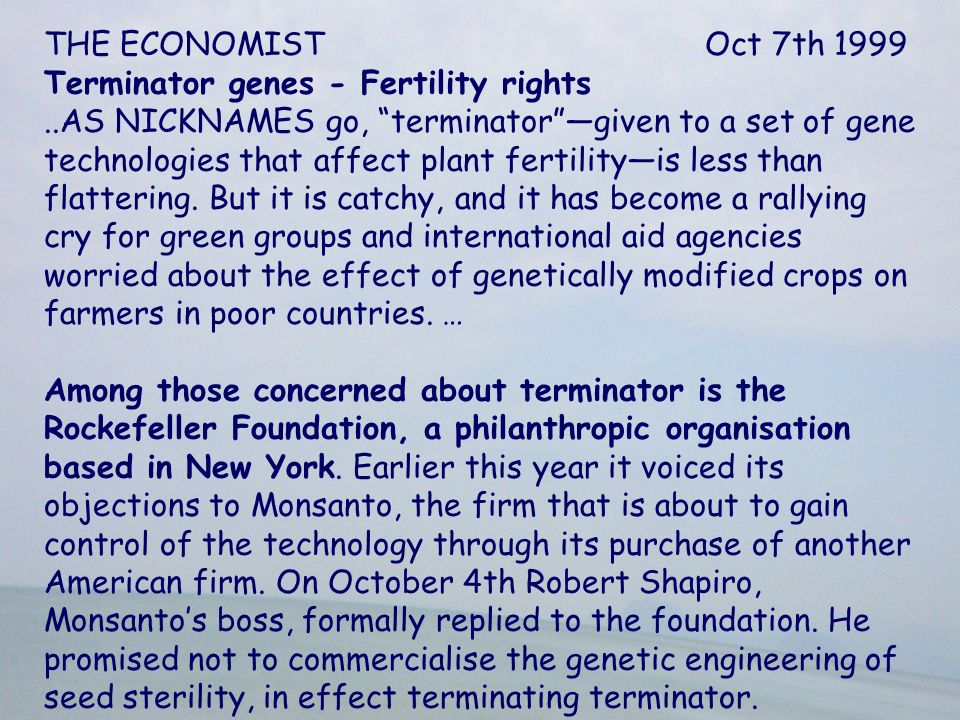 THE ECONOMIST Oct 7th 1999 Terminator genes - Fertility rights.