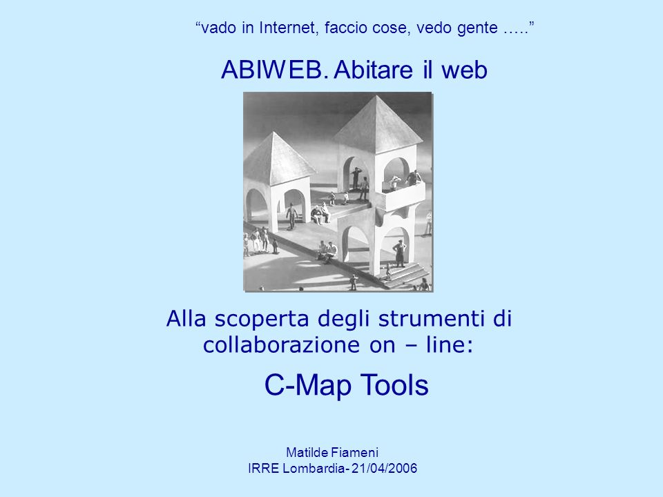 C-Map Tools ABIWEB. Abitare il web