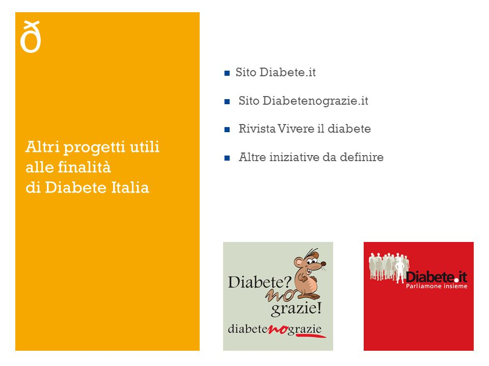 Altri progetti utili alle finalità di Diabete Italia