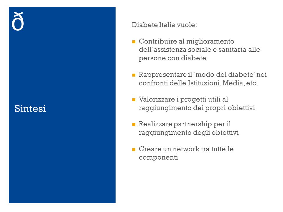 Sintesi Diabete Italia vuole: