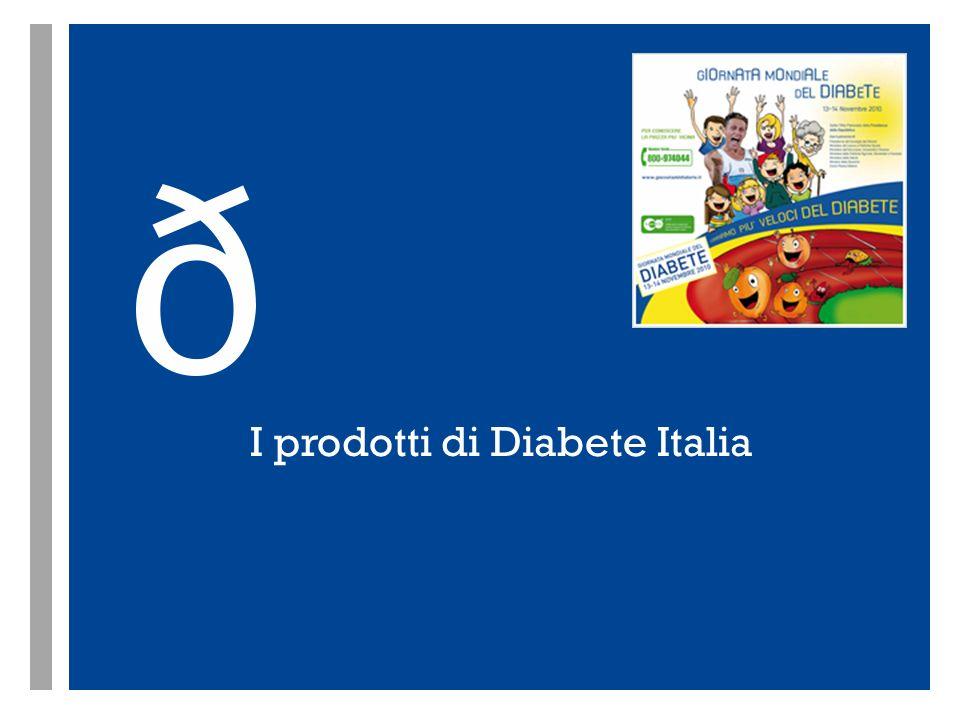 I prodotti di Diabete Italia