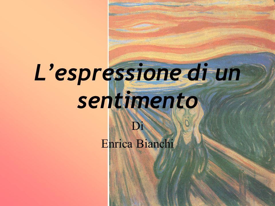 L'espressione di un sentimento