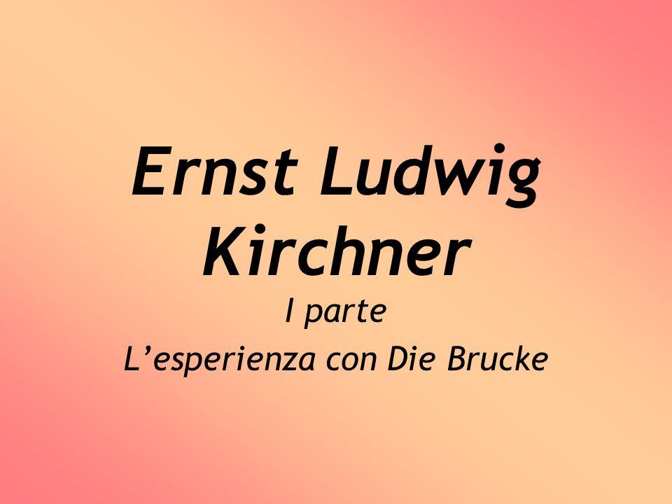 I parte L'esperienza con Die Brucke