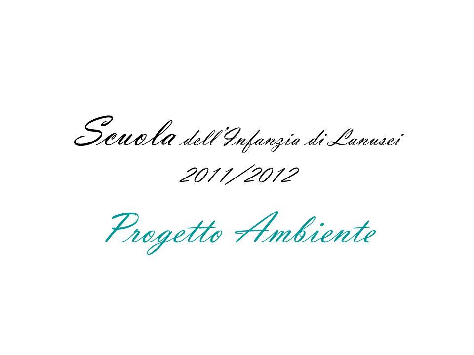 Scuola dell'Infanzia di Lanusei 2011/2012