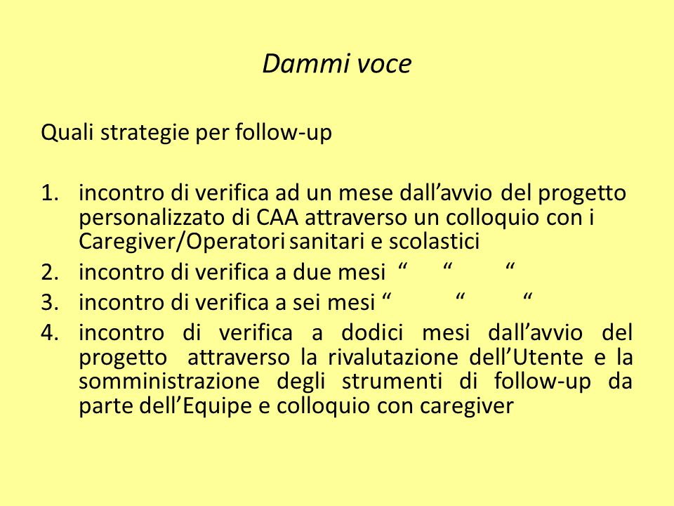 Dammi voce Quali strategie per follow-up
