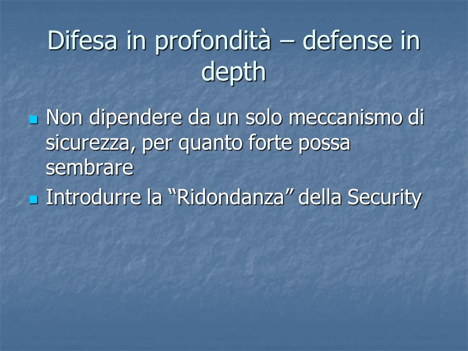 Difesa in profondità – defense in depth