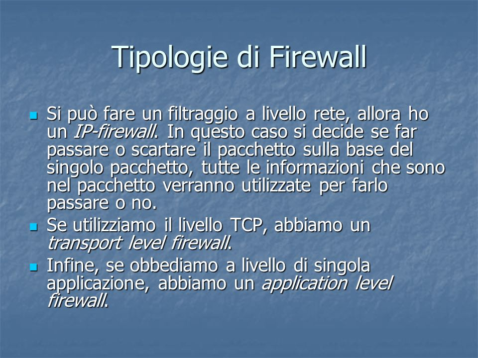 Tipologie di Firewall