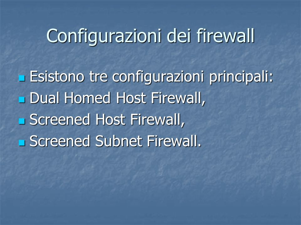 Configurazioni dei firewall