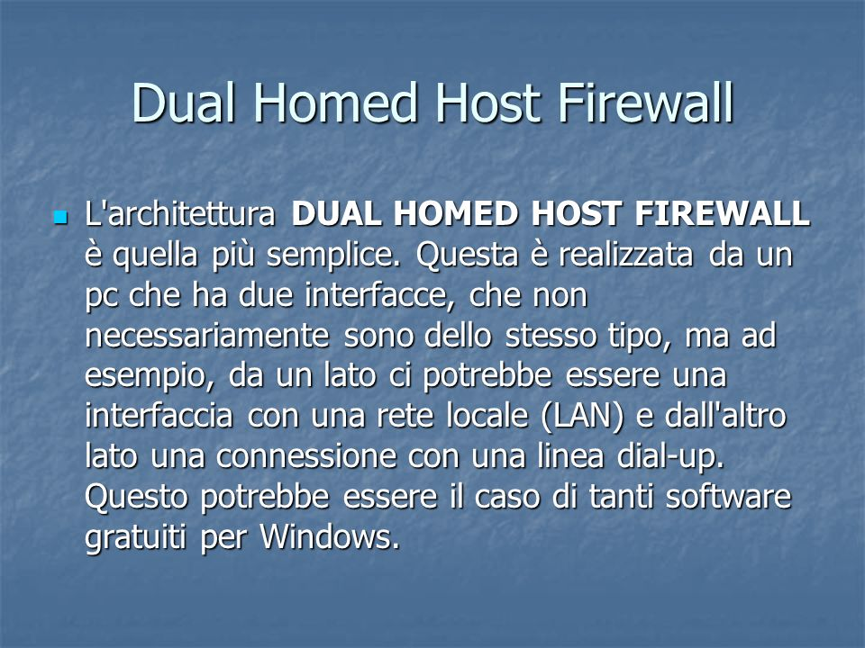 Dual Homed Host Firewall